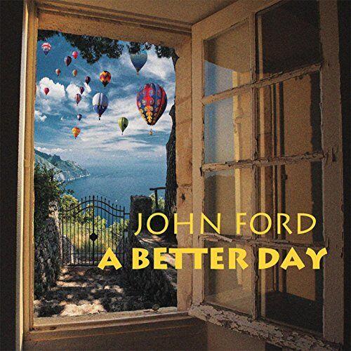 John Ford - Better Day - Preis vom 14.05.2021 04:51:20 h