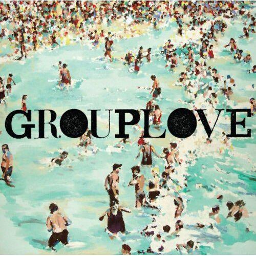 Grouplove - Preis vom 16.04.2021 04:54:32 h
