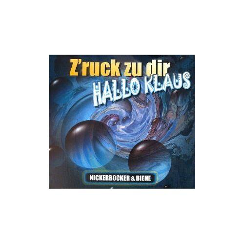 Nickerbocker & Biene - Hallo Klaus - Preis vom 17.01.2021 06:05:38 h