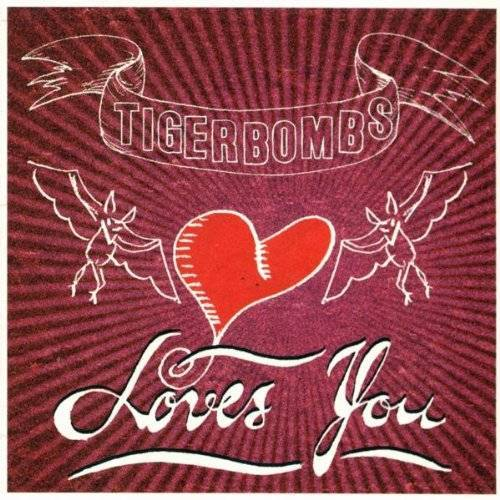 Tigerbombs - Loves You - Preis vom 15.05.2021 04:43:31 h