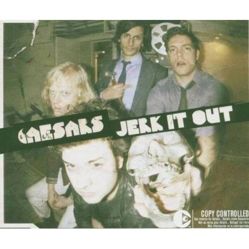 Caesars - Jerk It Out - Preis vom 20.10.2020 04:55:35 h