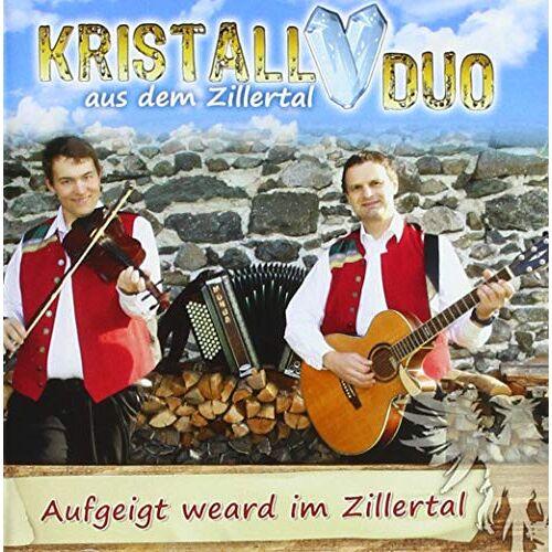 Kristall Duo aus dem Zillertal - Aufgeigt weard im Zillertal - Preis vom 22.02.2021 05:57:04 h