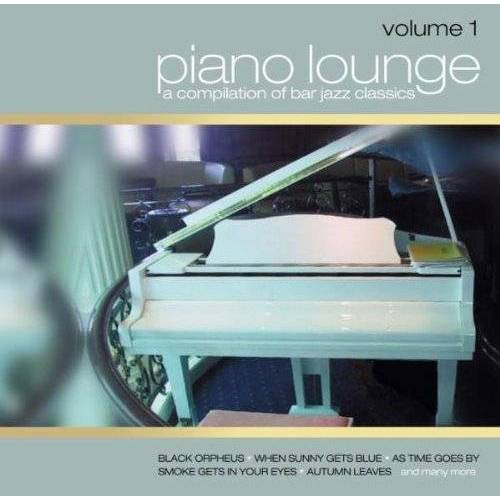 Various - Piano Lounge Vol.1 - Preis vom 26.02.2021 06:01:53 h