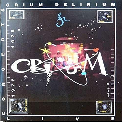 Crium Delirium - Crium Delirium : Concerts 1972-1975 - Preis vom 20.10.2020 04:55:35 h