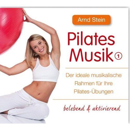 Arnd Stein - Pilates Musik 1 - Preis vom 26.02.2020 06:02:12 h