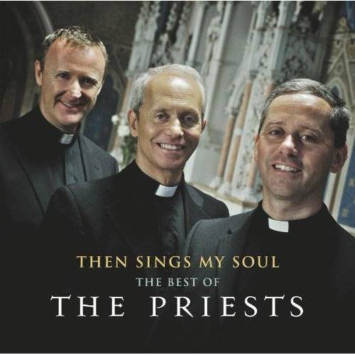 the Priests - Then Sings My Soul: The Best of The Priests - Preis vom 08.05.2021 04:52:27 h