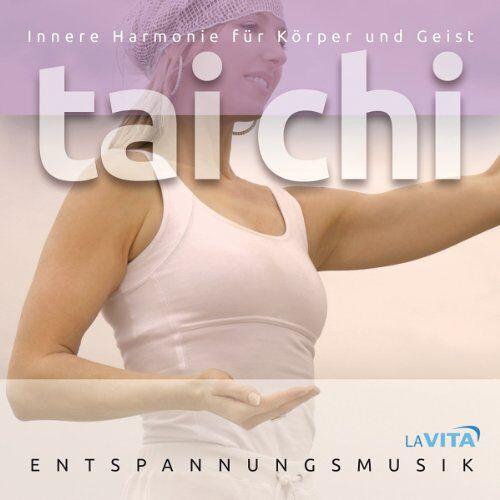 La Vita-Entspannungsmusik - Tai Chi-Harmonie Für Körper und Geist - Preis vom 20.10.2020 04:55:35 h