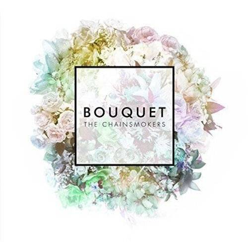 Chainsmokers - Bouquet - Preis vom 05.09.2020 04:49:05 h