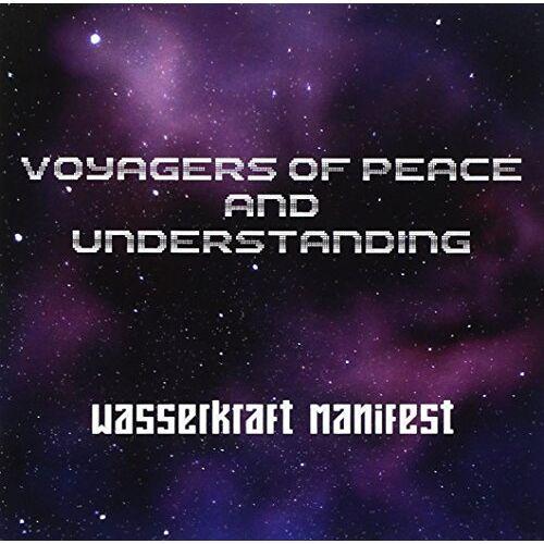 Wasserkraft Manifest - Voyagers of Peace and Understanding - Preis vom 09.05.2021 04:52:39 h