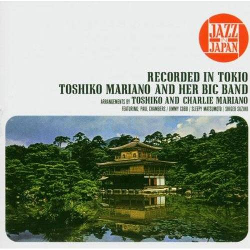 Toshiko Mariano - Toshiko Mariano and Her Big Band - Preis vom 18.04.2021 04:52:10 h