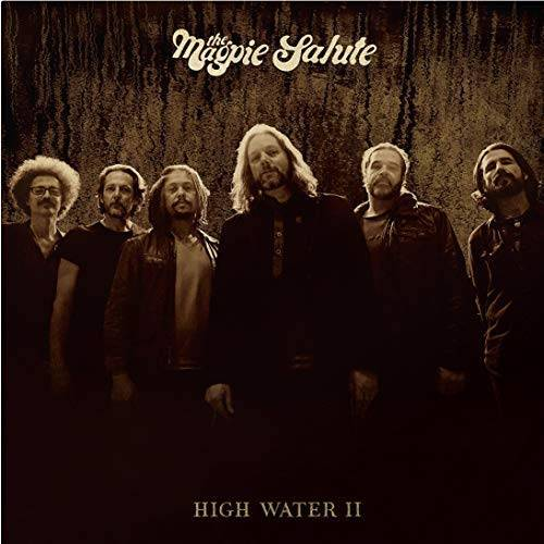 the Magpie Salute - High Water II - Preis vom 05.05.2021 04:54:13 h