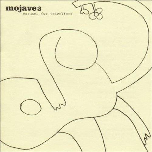 Mojave 3 - Excuses for Travellers - Preis vom 04.10.2020 04:46:22 h