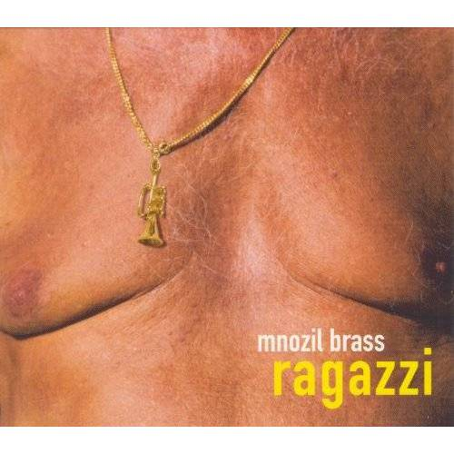 Mnozil Brass - Ragazzi - Preis vom 28.02.2021 06:03:40 h