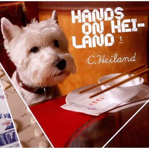 C. Heiland - Hands on Heiland - Preis vom 06.09.2020 04:54:28 h