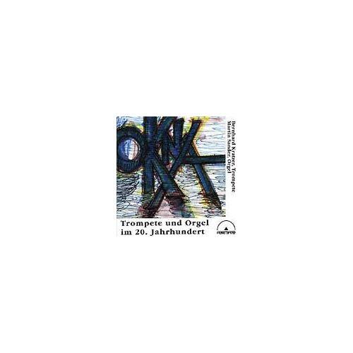 Bernhard Kratzer - Okna/Trompete+Orgel im 20.Jh. - Preis vom 18.04.2021 04:52:10 h