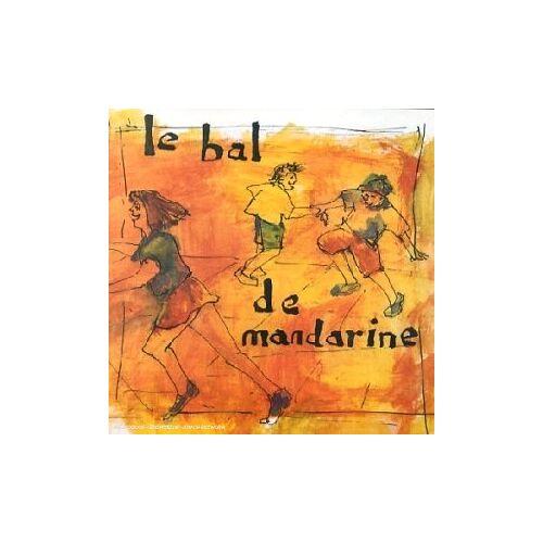 Mandarine - Le Bal de Mandarine - Preis vom 13.04.2021 04:49:48 h