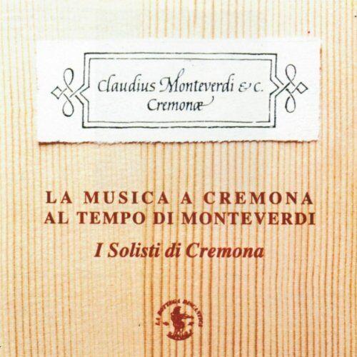 I Solisti di Cremona - Musik in Cremona - Preis vom 20.10.2020 04:55:35 h