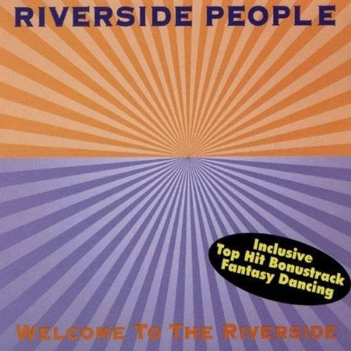 Riverside People - Welcome to the Riverside - Preis vom 14.01.2021 05:56:14 h
