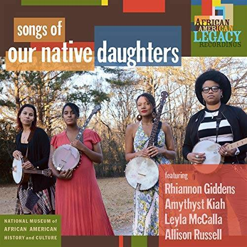 Our Native Daughters - Songs Of Our Native Daughters - Preis vom 20.01.2021 06:06:08 h