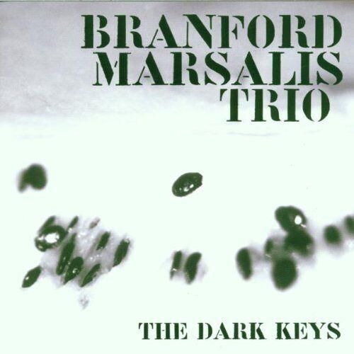 Branford Marsalis - The Dark Keys - Preis vom 21.01.2020 05:59:58 h