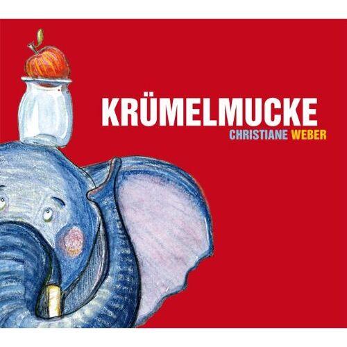 Christiane Weber - Krümelmucke - Preis vom 20.10.2020 04:55:35 h