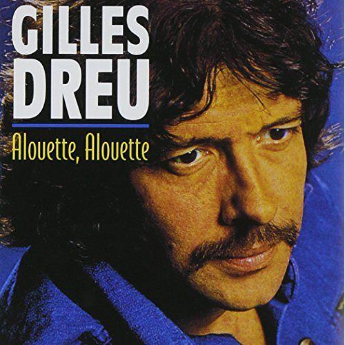 Gilles Dreu - Alouette - Preis vom 16.04.2021 04:54:32 h