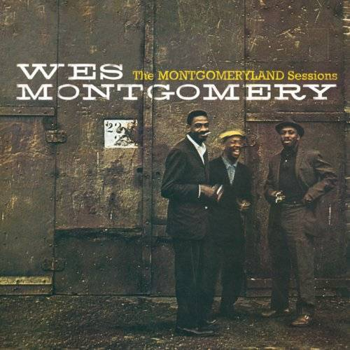 Wes Montgomery - The Montgomeryland Sessions - Preis vom 15.01.2021 06:07:28 h