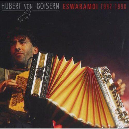 Goisern, Hubert Von - Eswaramoi 1992-1998 - Preis vom 13.11.2019 05:57:01 h