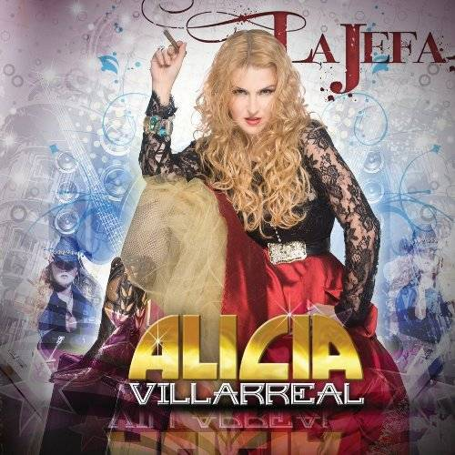 Alicia Villarreal - La Jefa - Preis vom 07.03.2021 06:00:26 h
