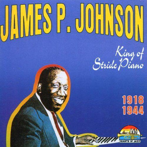James P. Johnson - King of Stride Piano 1918-1944 - Preis vom 20.10.2020 04:55:35 h
