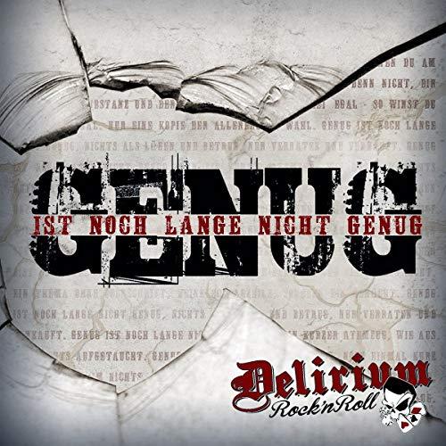 Delirium Rock'N Roll - Genug Ist Noch Lange Nicht Genug - Preis vom 12.05.2021 04:50:50 h