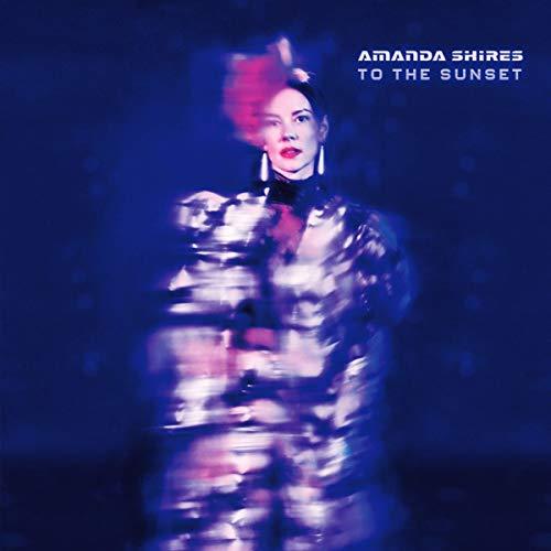 Amanda Shires - To the Sunset - Preis vom 05.05.2021 04:54:13 h
