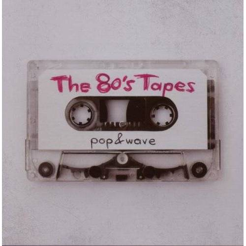 Various - The 80s Tapes-Pop and Wave - Preis vom 20.10.2020 04:55:35 h