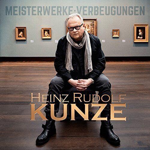 Heinz Rudolf Kunze - Meisterwerke:Verbeugungen - Preis vom 20.02.2020 05:58:33 h
