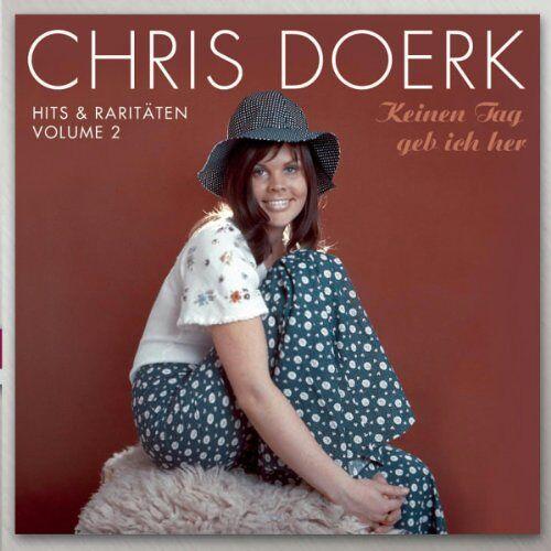 Chris Doerk - Hits & Raritäten Vol. 2: Keinen Tag geb ich her - Preis vom 05.09.2020 04:49:05 h