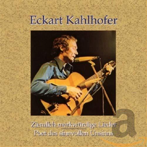 Eckart Kahlhofer - Ziemlich Merkwürdige Lieder/P - Preis vom 10.05.2021 04:48:42 h