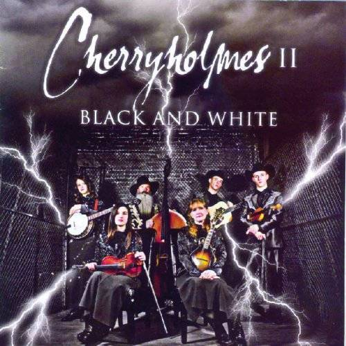 Cherryholmes - Cherryholmes II Black & White - Preis vom 27.02.2021 06:04:24 h