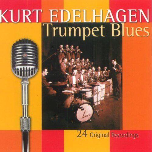 Kurt Edelhagen - Trumpet Blues - Preis vom 14.04.2021 04:53:30 h