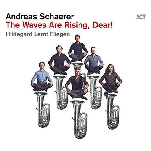 Andreas Schaerer - The Waves Are Rising,Dear! - Preis vom 05.05.2021 04:54:13 h