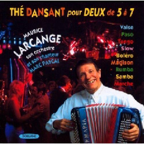 Maurice Larcange - The Dansant Peur Deux de 5 a 7 - Preis vom 12.04.2021 04:50:28 h