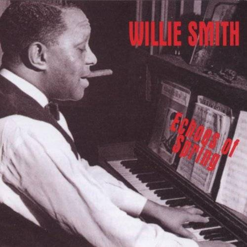 Willie the Lion Smith - Echoes of Spring - Preis vom 24.10.2020 04:52:40 h