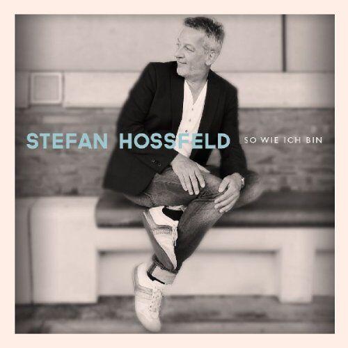Stefan Hossfeld - So Wie Ich Bin - Preis vom 28.02.2021 06:03:40 h