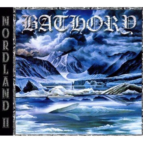 Bathory - Nordland II,Ltd.Digi - Preis vom 05.09.2020 04:49:05 h