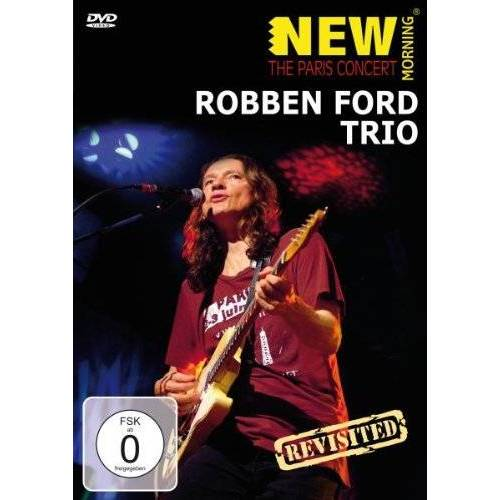 Robben Ford - Robben Ford Trio - New Morning: The Paris Concert - Preis vom 15.04.2021 04:51:42 h