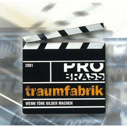Pro Brass - Traumfabrik - Preis vom 10.04.2021 04:53:14 h