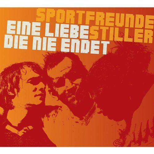 Sportfreunde Stiller - Eine Liebe, die nie endet / '54, '74, '90, 2010 - Preis vom 07.05.2021 04:52:30 h