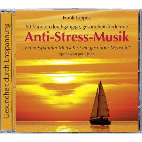 Frank Tuppek - Anti-Stress-Musik - Preis vom 18.04.2021 04:52:10 h