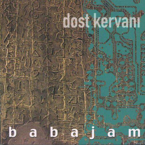 Babajam - Dost Kervani - Preis vom 20.10.2020 04:55:35 h