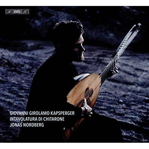 Jonas Nordberg - Kapsberger: Intavolatura [Jonas Nordberg] [Bis: BIS2417] - Preis vom 20.10.2020 04:55:35 h