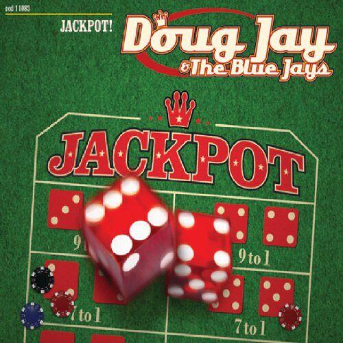 Doug Jay & The Blue Jays - Jackpot! - Preis vom 28.02.2021 06:03:40 h